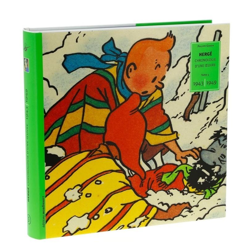 Livre Moulinsart - Hergé : Chronologie d'une Oeuvre Tome 5 1943-1949