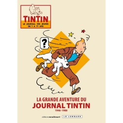 Livre Moulinsart - La Grande Aventure du Journal de Tintin 1946-88