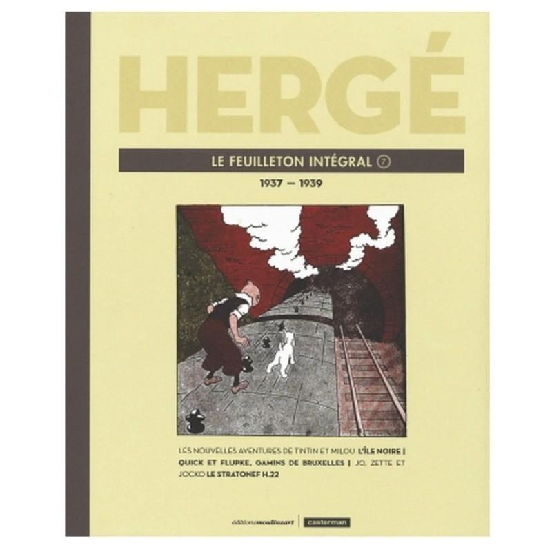Livre Moulinsart Tintin - Hergé : Le feuilleton intégrale volume 7 1937-1939