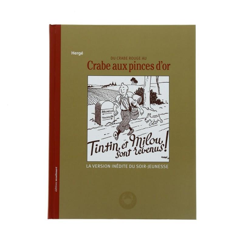 Livre Moulinsart - Du Crabe Rouge au Crabe aux Pinces d'Or