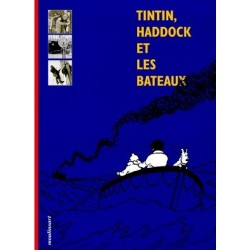 Livre Moulinsart - Tintin, Haddock & les bateaux