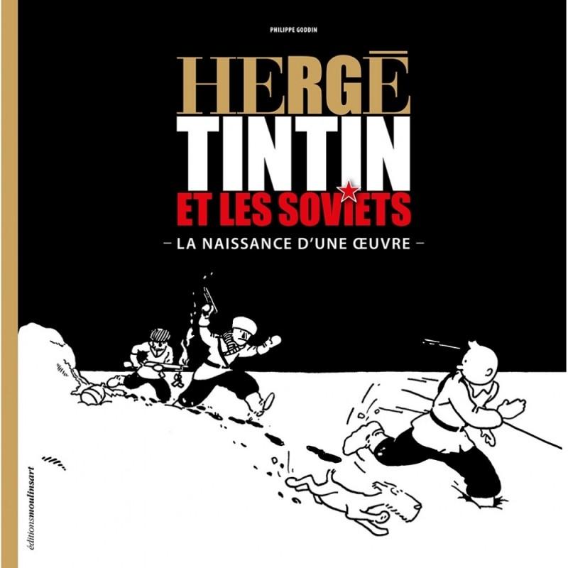 Livre Moulinsart Tintin - Hergé, Tintin et les Soviets
