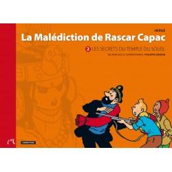 Livre Moulinsart Tintin - La malédiction de Rascar Capac 2 : les secrets du Temple du Soleil