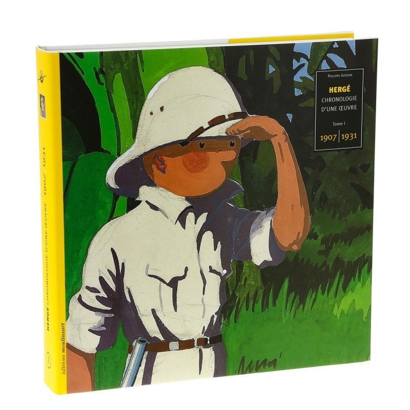Livre Moulinsart - Hergé : Chronologie d'une Oeuvre Tome 1 1907-1931