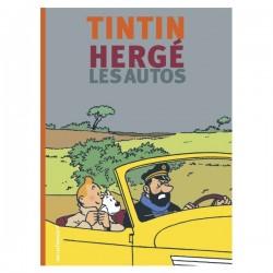 Livre Moulinsart - Tintin, Hergé & les autos